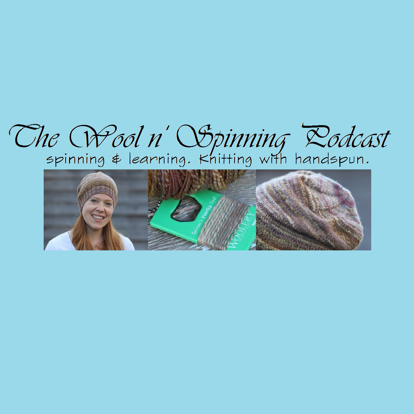 The Wool n' Spinning Podcast